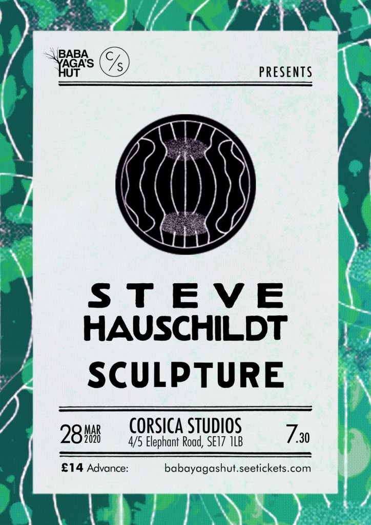 Steve Hauschildt and Sculpture at Corsica Studios 28 March 2020 poster